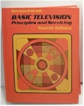 Basic Television Principles and Servicing