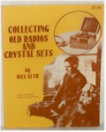 Collecting Old Radios & Crystal Sets