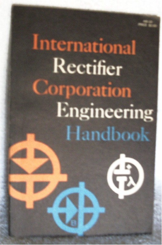 International Rectifier Corp. Engineering Handbook