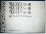 Kenwood TM-241A/ 241E/ 441A/ 441E/ 541A&E Instruction Manual