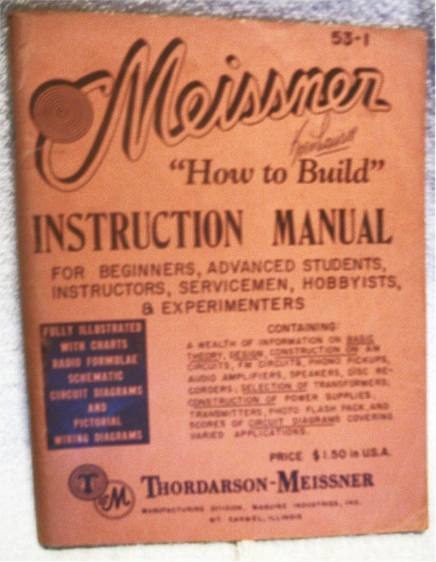 "Meissner ""How to Build"" Instruction Manual"