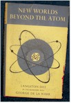 New Worlds Beyond the Atom
