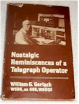 Nostalgic Reminiscences of a Telegraph Operator